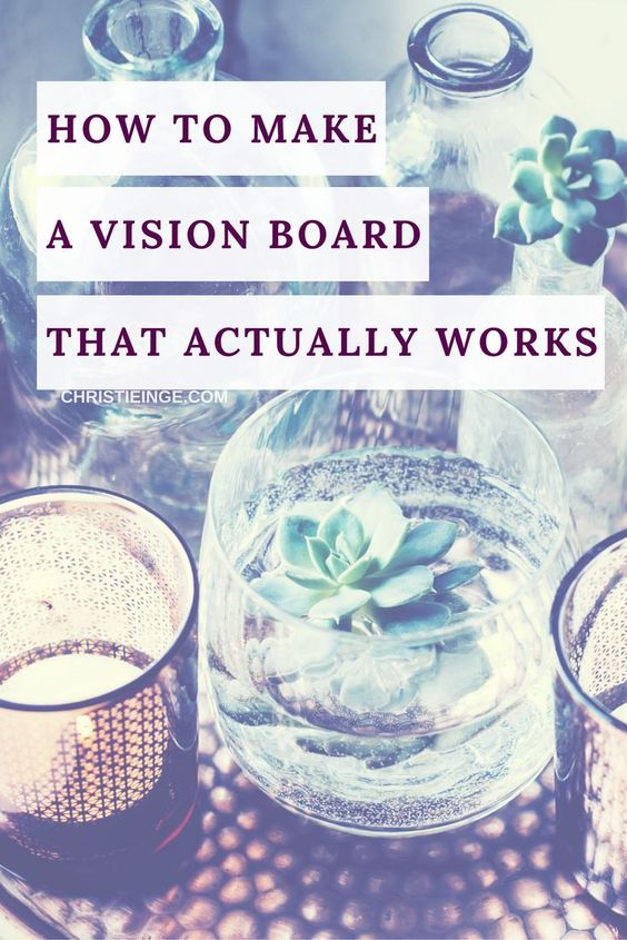 How to successfully achieve goals from your vision board